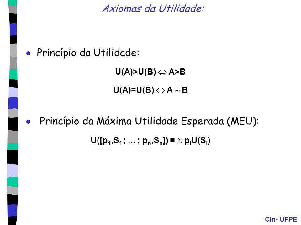 U([p1,S1 ; ... ; pn,Sn]) =  piU(Si)